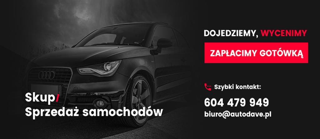 Topnotch Skup aut Bydgoszcz - Kupujemy wszystkie samochody | AutoDave.pl MR69
